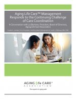 White Paper_Aging Life Care Management Responds to the Contiuing Challenge of Care Coordination